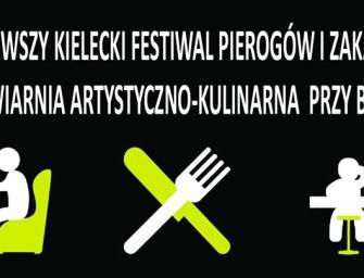 Pierwszy Kielecki Festiwal Pierogów i Zakąsek