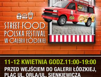 Street Food Polska Festival w Galerii Łódzkiej