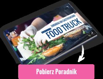 5 rad jak otworzyć własnego food trucka